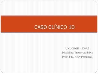 CASO CL�NICO 10