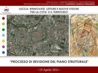 """""""PROCESSO DI REVISIONE DEL PIANO STRUTTURALE"""""""