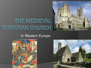 The medieval  christian  church
