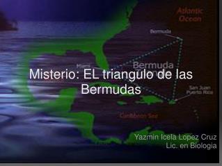 Misterio: EL triangulo de las Bermudas