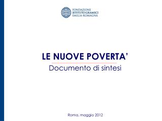 LE NUOVE POVERTA' Documento di sintesi