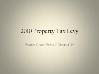 2010 Property Tax Levy