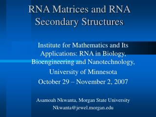 RNA Matrices and RNA Secondary Structures