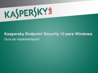 Kaspersky Endpoint Security 10 para Windows