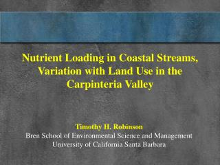 Nutrient Loading in Coastal Streams, Variation with Land Use in the Carpinteria Valley
