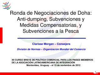 Clarisse Morgan – Consejera División de Normas – Organización Mundial del Comercio