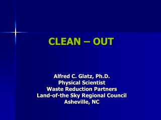CLEAN – OUT
