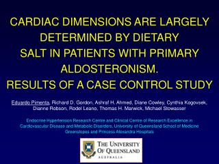 CARDIAC DIMENSIONS ARE LARGELY DETERMINED BY DIETARY SALT IN PATIENTS WITH PRIMARY ALDOSTERONISM.