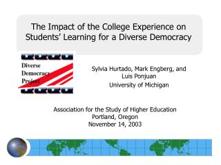 The Impact of the College Experience on Students' Learning for a Diverse Democracy