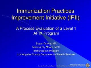 Immunization Practices Improvement Initiative (IPII)