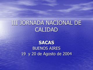 III JORNADA NACIONAL DE CALIDAD