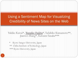 Using a Sentiment Map for Visualizing Credibility of News Sites on the Web