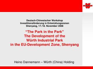 Heino Dannemann �  W �rth ( China) Holding