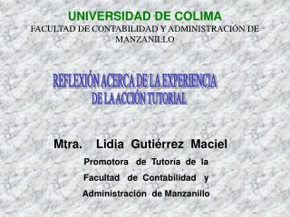 UNIVERSIDAD DE COLIMA FACULTAD DE CONTABILIDAD Y ADMINISTRACIÓN DE MANZANILLO