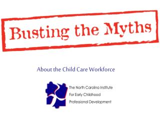 About the Child Care Workforce