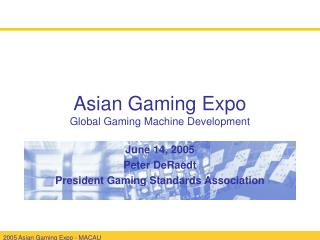 Asian Gaming Expo Global Gaming Machine Development