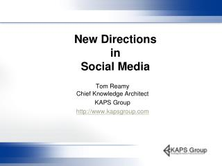 New Directions  in  Social Media