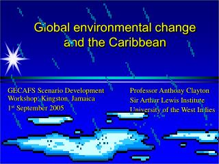 Global environmental change and the Caribbean