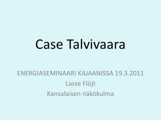 Case Talvivaara