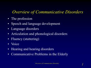 Overview of Communicative Disorders