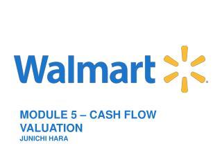 Module  5 – Cash Flow Valuation Junichi  Hara