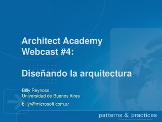 Architect Academy Webcast #4: Diseñando la arquitectura