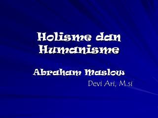 Holisme dan Humanisme