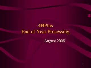 4HPlus End of Year Processing