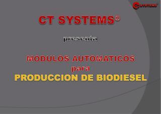 MODULOS AUTOMATICOS   para PRODUCCION DE BIODIESEL