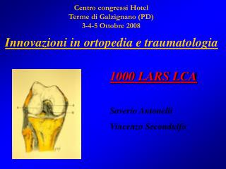 Innovazioni in ortopedia e traumatologia