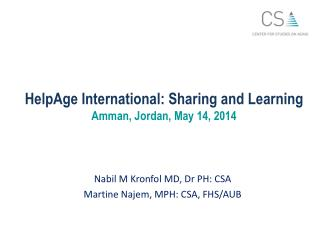 HelpAge International:  Sharing and Learning Amman, Jordan, May  14, 2014