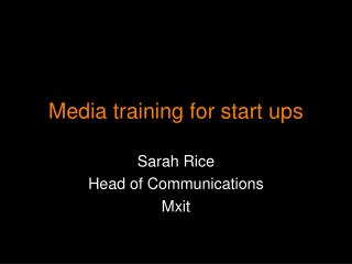 Media training for start ups