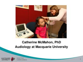 Catherine McMahon, PhD  Audiology at Macquarie University