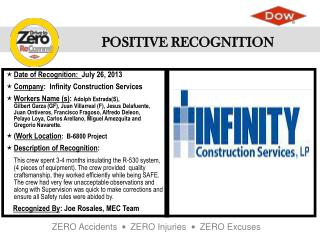 Date of  Recognition:   July 26, 2013 Company :   Infinity Construction Services