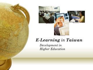 E - Learning in  Taiwan