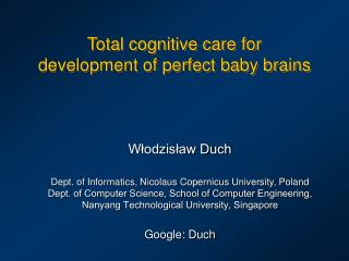 Total cognitive care for development of perfect baby brains