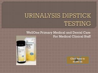 URINALYSIS DIPSTICK TESTING
