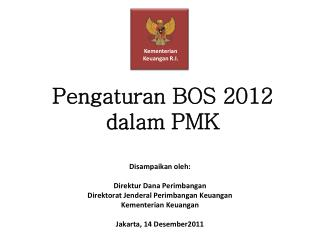 Pengaturan BOS 2012 dalam PMK