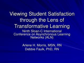 Viewing Student Satisfaction through the Lens of Transformative Learning