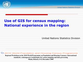 Use of GIS for census mapping: National experience in the region