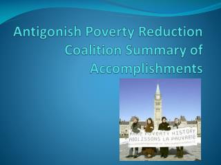 Antigonish Poverty Reduction Coalition Summary of Accomplishments