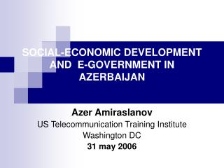 SOCIAL-ECONOMIC DEVELOPMENT AND  E-GOVERNMENT IN AZERBAIJAN