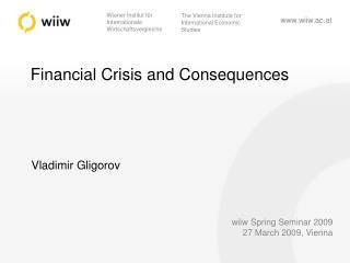 Financial Crisis and Consequences