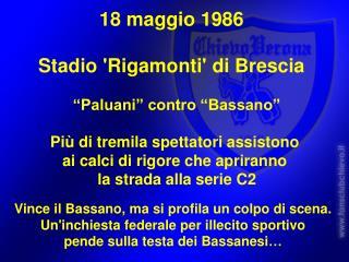 18 maggio 1986  Stadio 'Rigamonti' di Brescia