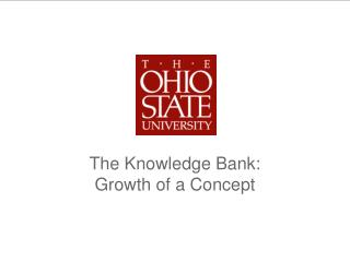 The Knowledge Bank: Growth of a Concept