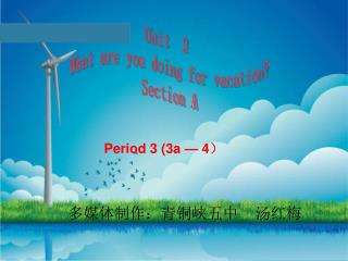 Period 3 (3a — 4 )