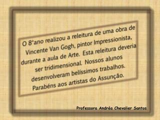 Professora Andréa Chevalier Santos