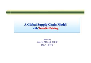 A Global Supply Chain Model with  Transfer Pricing