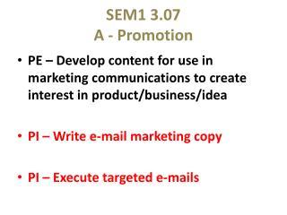SEM1 3.07 A - Promotion