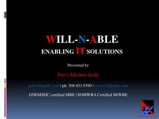 W ill- N - A ble Enabling IT Solutions